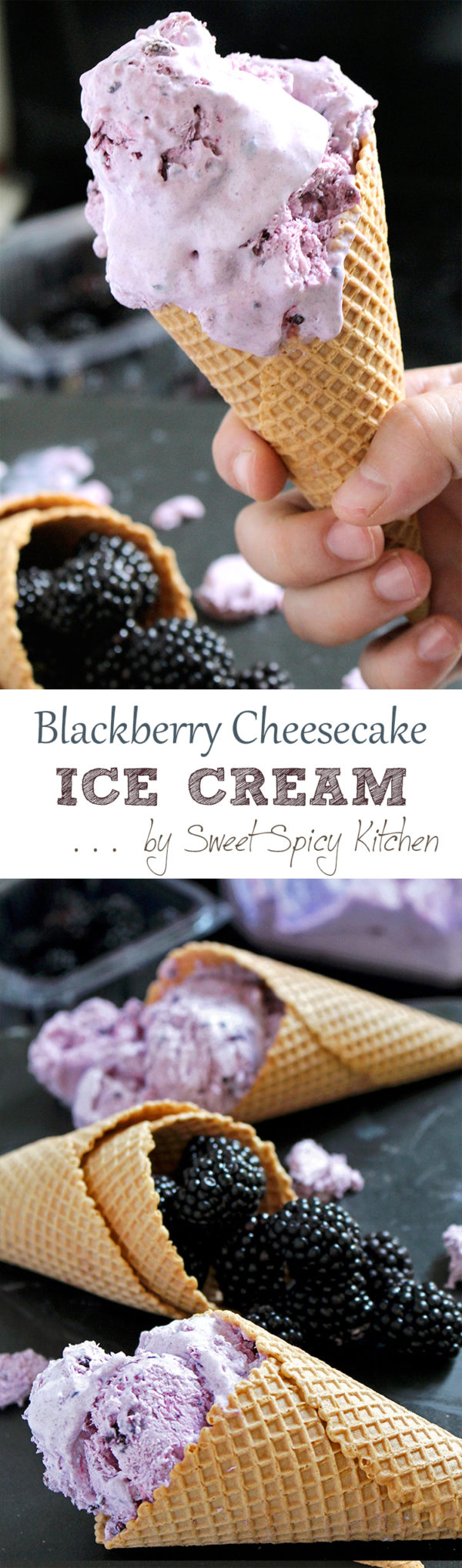 Delicious Blackberry Cheesecake Ice Cream cool and refreshing dessert perfect for hot summer days. Great combo of fresh blackberries and cream cheese in the crunchy cones.