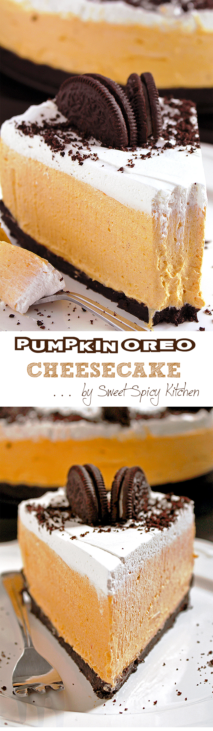 Easy No Bake Pumpkin Oreo Cheesecake so perfect for holidays and special occasions. Oreo crust, rich pumpkin cheesecake filling and whipping cream topping. Great homemade festive dessert!