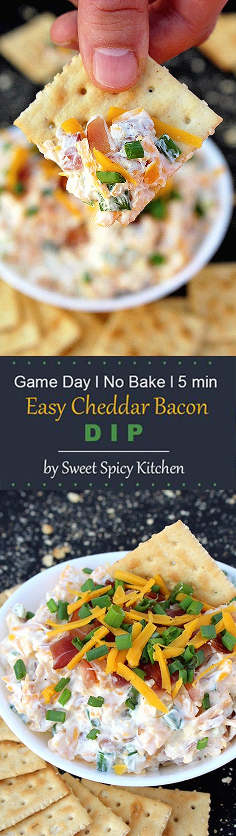 Our favorite appetizer for the Game Day is a dip that takes only 5 minutes to prepare – No Bake Cheddar Bacon Dip