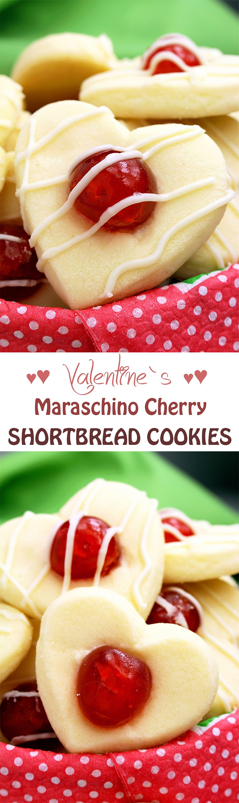 Valentine's Maraschino Cherry Shortbread Cookies.. Heart – shaped cookies for all of you who are in love.