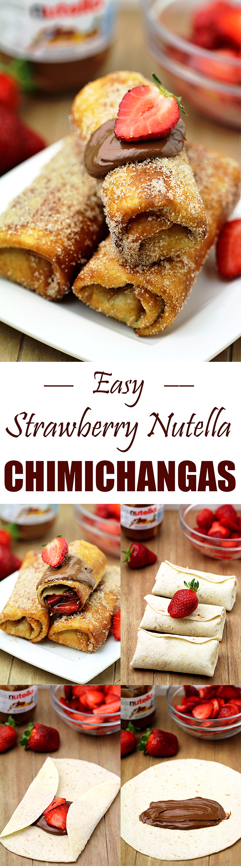 Easy Strawberry Nutella Chimichangas is an easy recipe for perfectly tasty homemade Chimichangas ♥