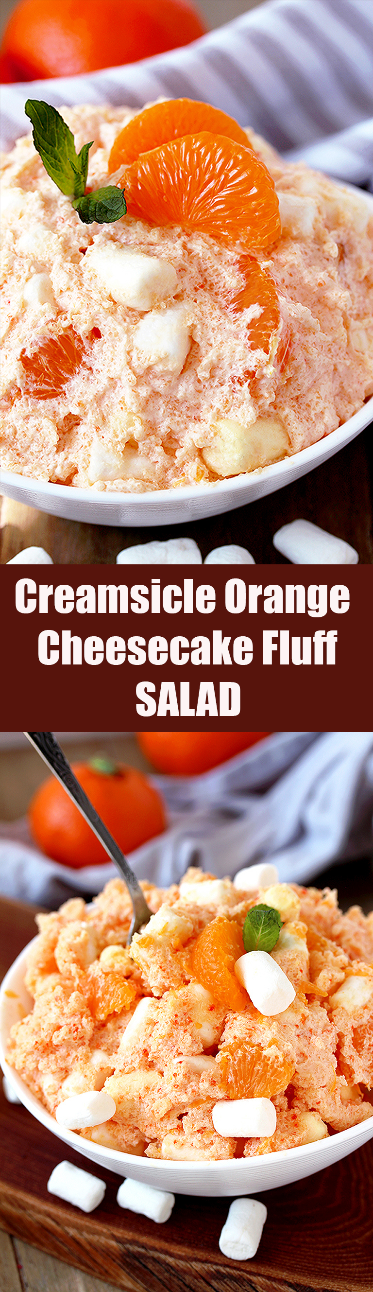 Creamsicle Orange Cheesecake Fluff Salad – this refreshing quick and easy salad is one of my favorite desserts. Cream cheese, Greek yogurt, orange juice and cool whip make this salad so creamy. Marshmallow melts in your mouth and mandarin oranges make it refreshing.