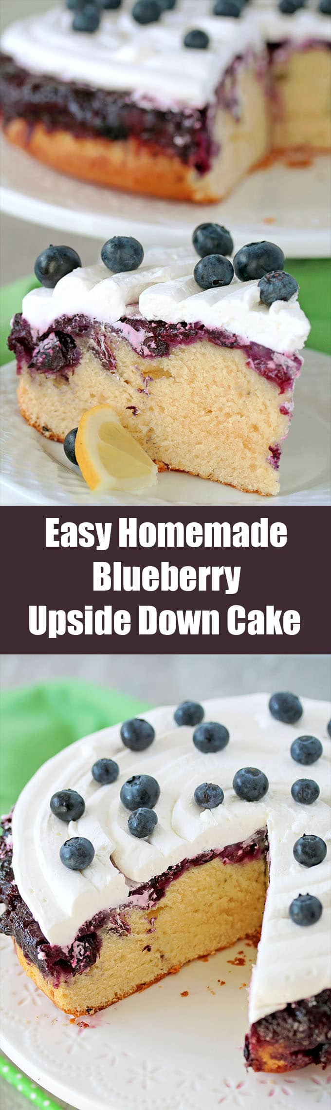 Easy Homemade Blueberry Upside Down Cake is incredibly moist and flavorful dessert, but it could be great breakfast, too.