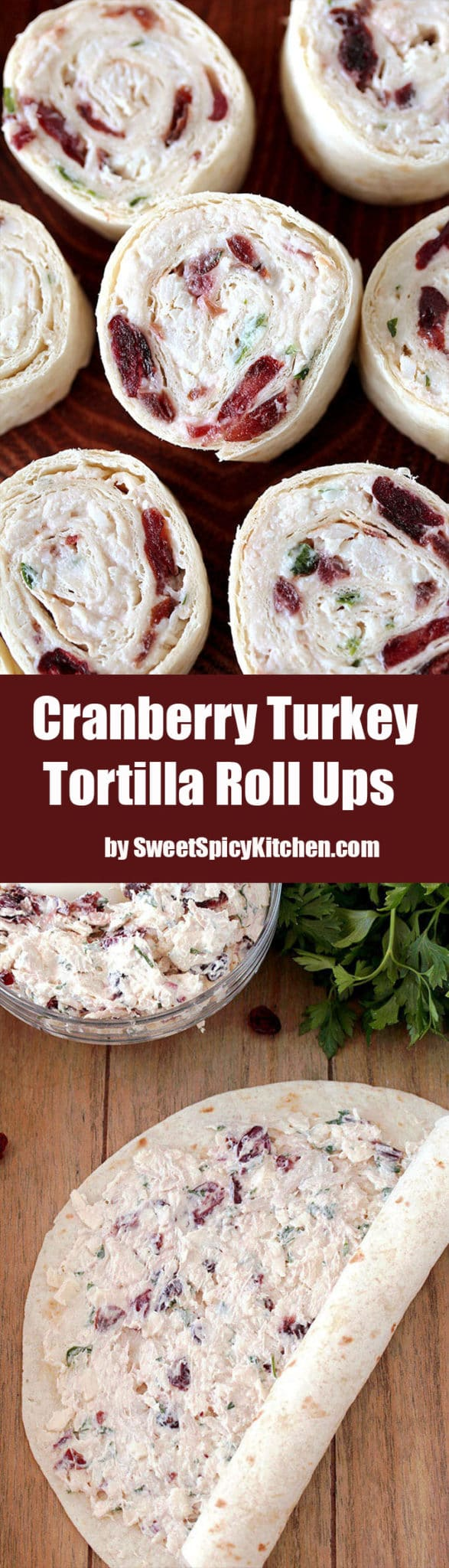 Cranberry Turkey Tortilla Roll Ups