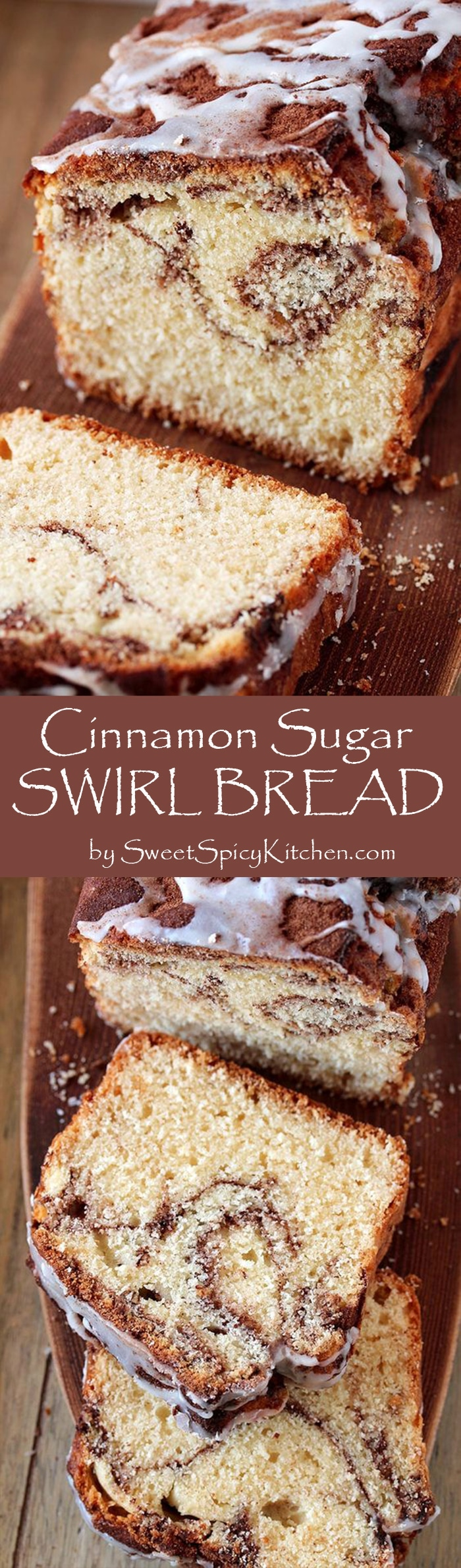 You can find the recipe for our favorite Cinnamon Sugar Swirl Bread, here. This perfectly soft and moist bread is made of simple ingredients that can be found in every kitchen and it's as simple as making a swirl out of cinnamon – sugar mixture and then drizzle it with vanilla glaze.