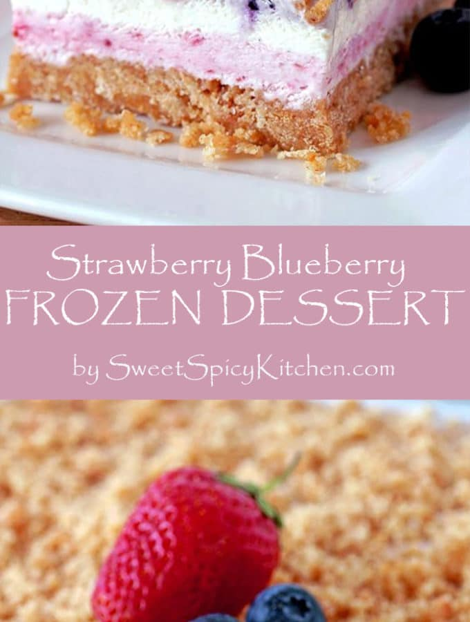 Strawberry Blueberry Frozen Dessert is a delicious layered summer treat, made of graham crackers crust, creamy strawberry layer, white layer, blueberry one and it´s all topped with graham cracker crumbs