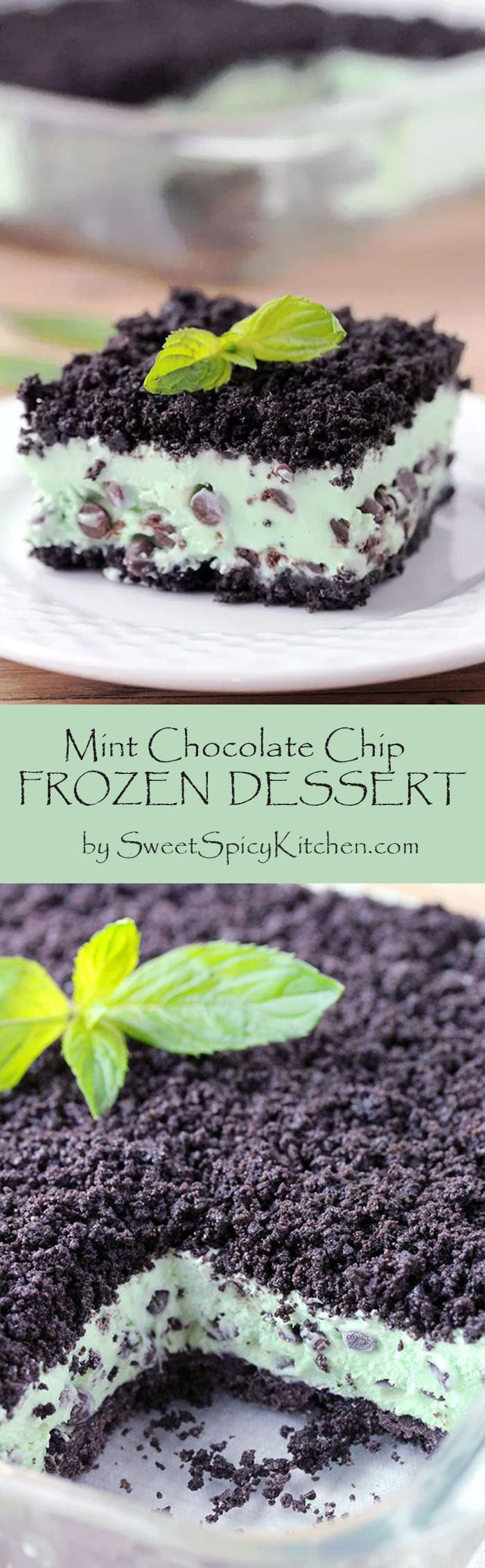 Mint Chocolate Chip Frozen Dessert – Oreo layer, mint chocolate chips filling, all topped with Oreo crumbs make this dessert amazing. This frozen, refreshing mint dessert is so easy to prepare.